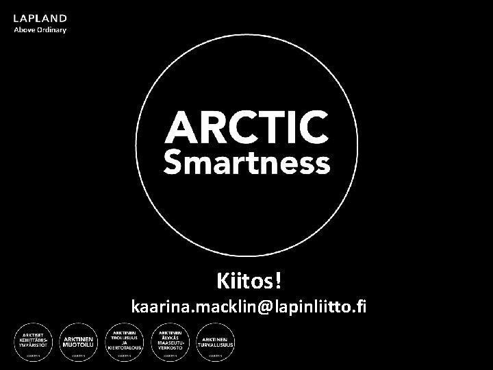 3/10/2021 Kiitos! kaarina. macklin@lapinliitto. fi