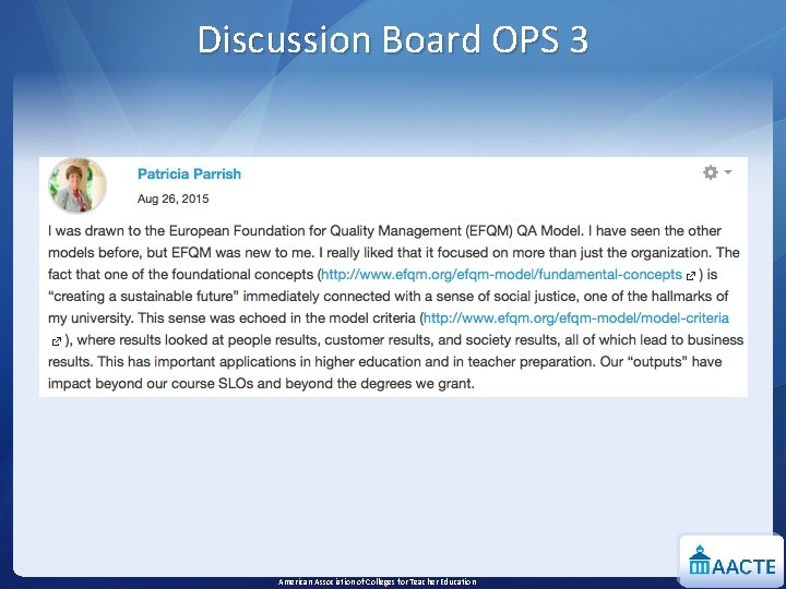 Discussion Board OPS 3 American Association of Colleges for Teacher Education