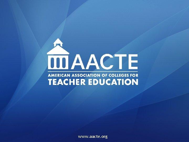 www. aacte. org