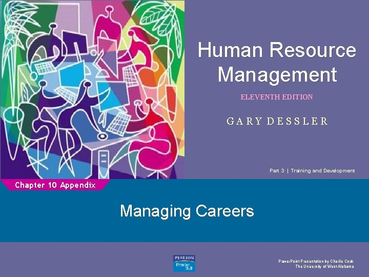 Human Resource Management 1 ELEVENTH EDITION GARY DESSLER Part 3   Training and Development