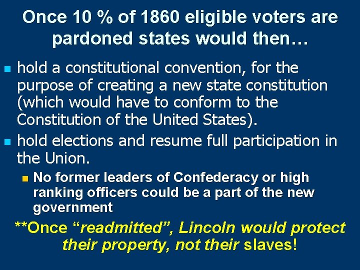 Once 10 % of 1860 eligible voters are pardoned states would then… n n
