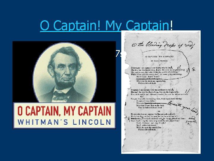 O Captain! My Captain! om/watch? v=h 9 QL 2 o 6 O 7 s
