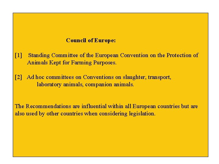 Council of Europe: [1] Standing Committee of the European Convention on the Protection of