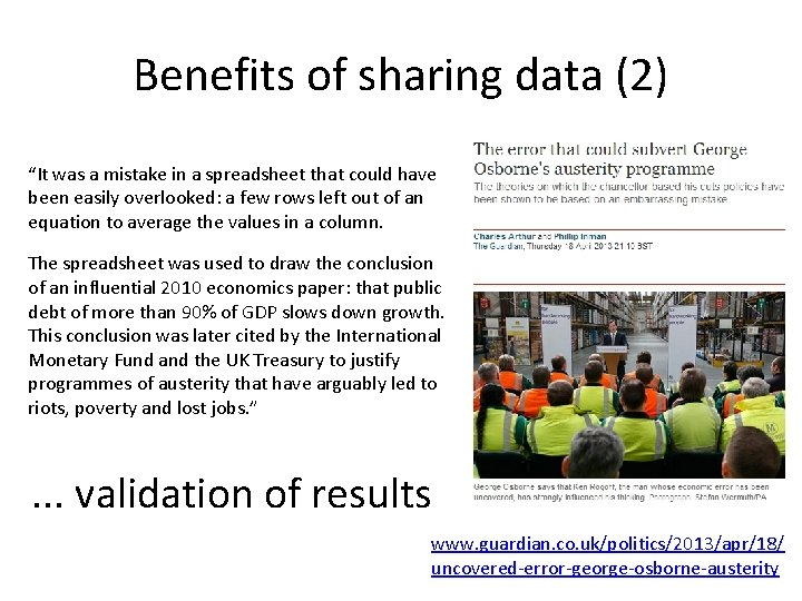"""Benefits of sharing data (2) """"It was a mistake in a spreadsheet that could"""