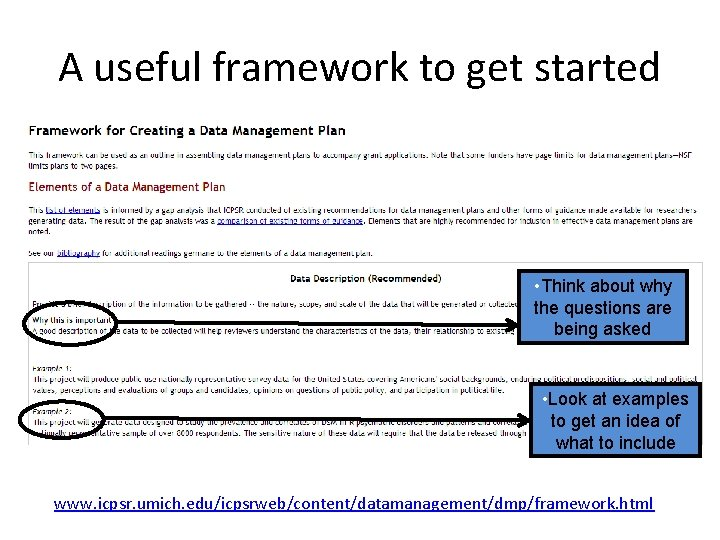 A useful framework to get started • Think about why the questions are being