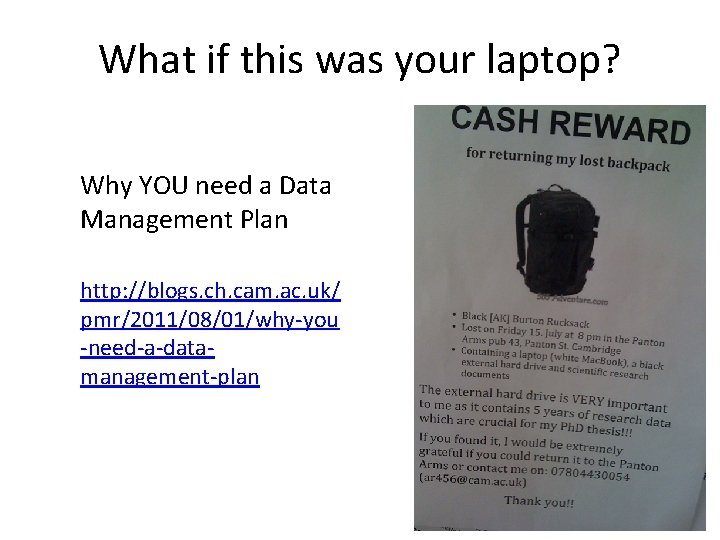 What if this was your laptop? Why YOU need a Data Management Plan http: