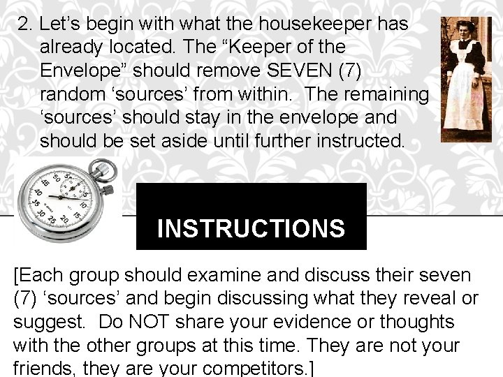 """2. Let's begin with what the housekeeper has already located. The """"Keeper of the"""