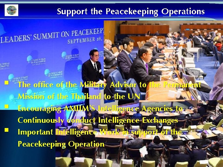 Support the Peacekeeping Operations § The office of the Military Advisor to the Permanent