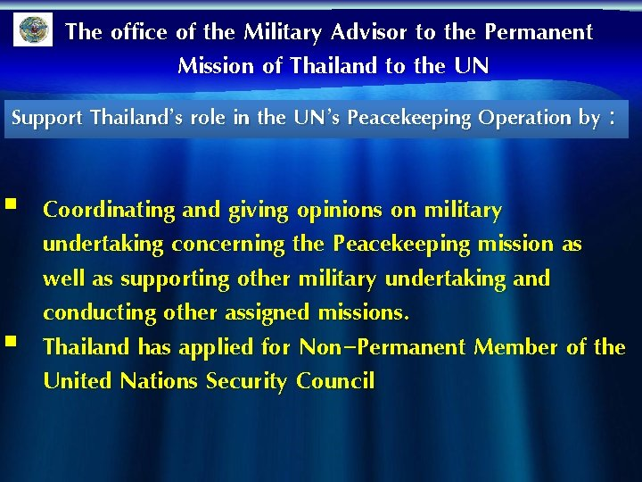 The office of the Military Advisor to the Permanent Mission of Thailand to the