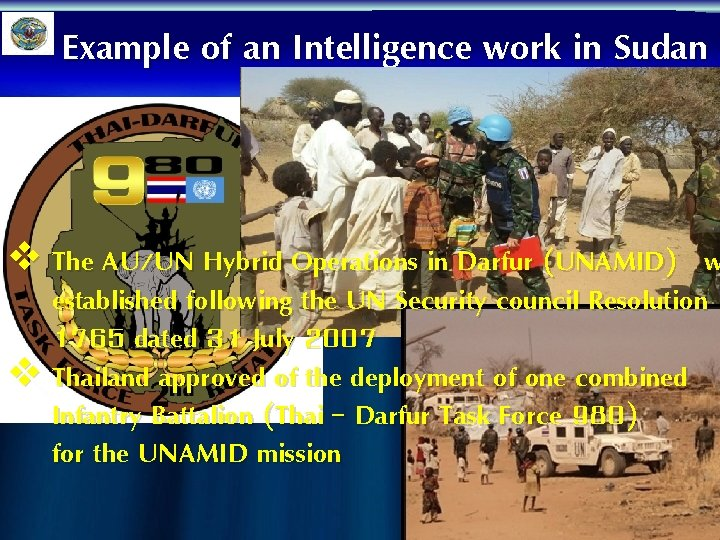 Example of an Intelligence work in Sudan v The AU/UN Hybrid Operations in Darfur