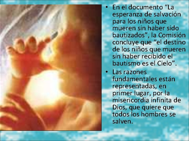 """• En el documento """"La esperanza de salvación para los niños que mueren"""