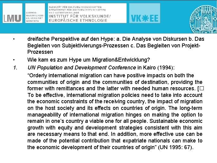 • • 1. dreifache Perspektive auf den Hype: a. Die Analyse von Diskursen