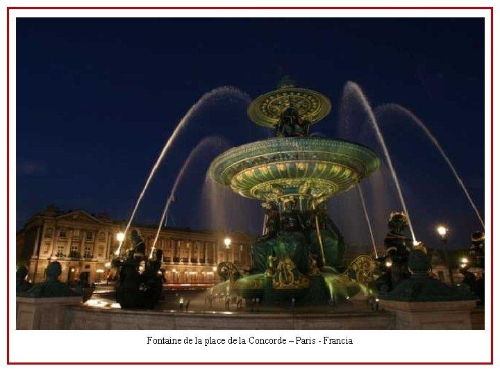 Fontaine de la place de la Concorde – Paris - Francia