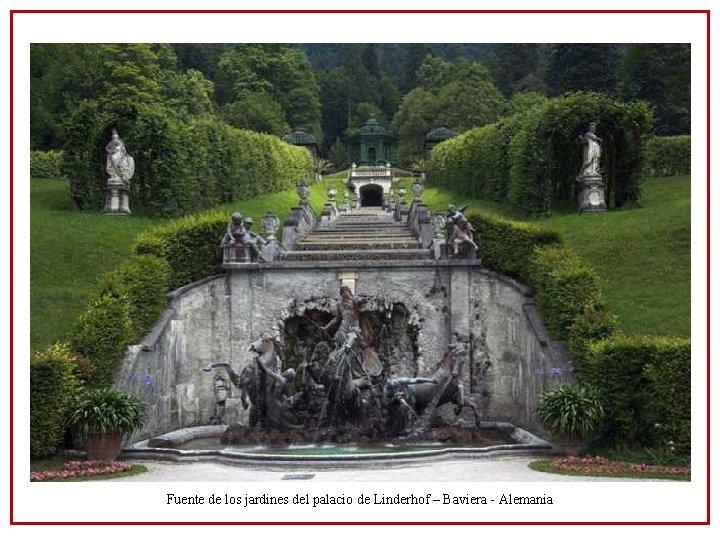 Fuente de los jardines del palacio de Linderhof – Baviera - Alemania