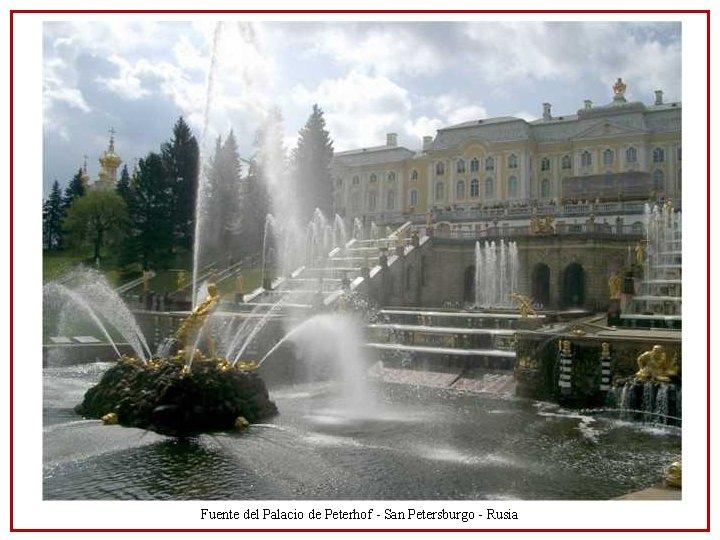 Fuente del Palacio de Peterhof - San Petersburgo - Rusia