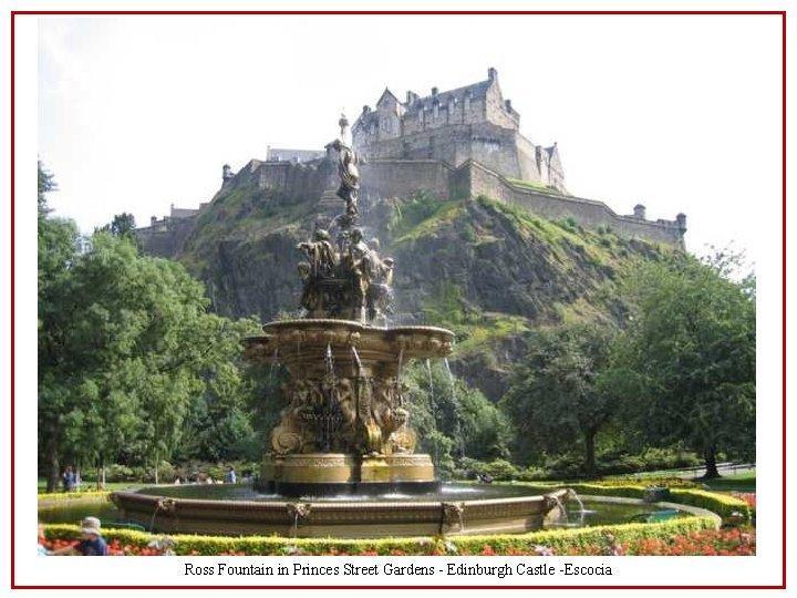 Ross Fountain in Princes Street Gardens - Edinburgh Castle -Escocia