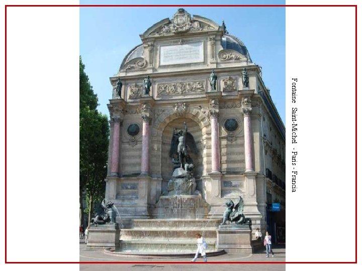 Fontaine Saint-Michel - Paris - Francia