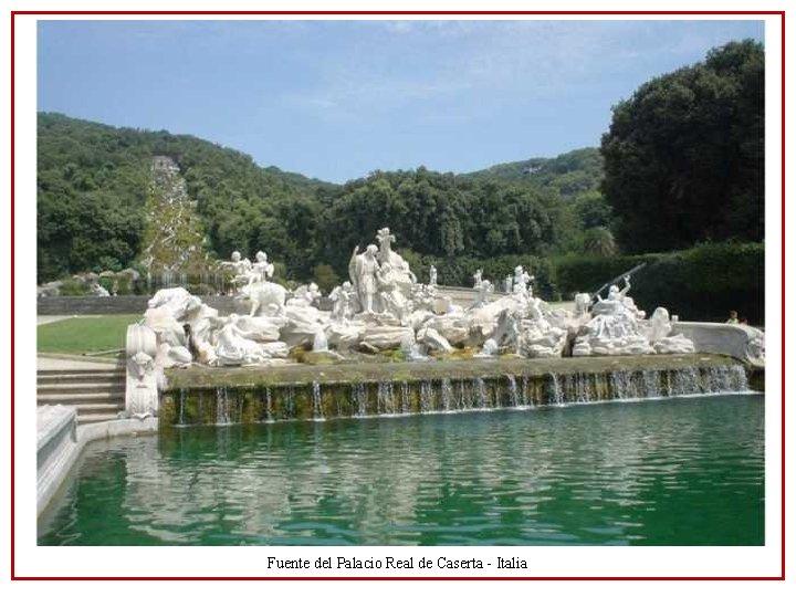 Fuente del Palacio Real de Caserta - Italia
