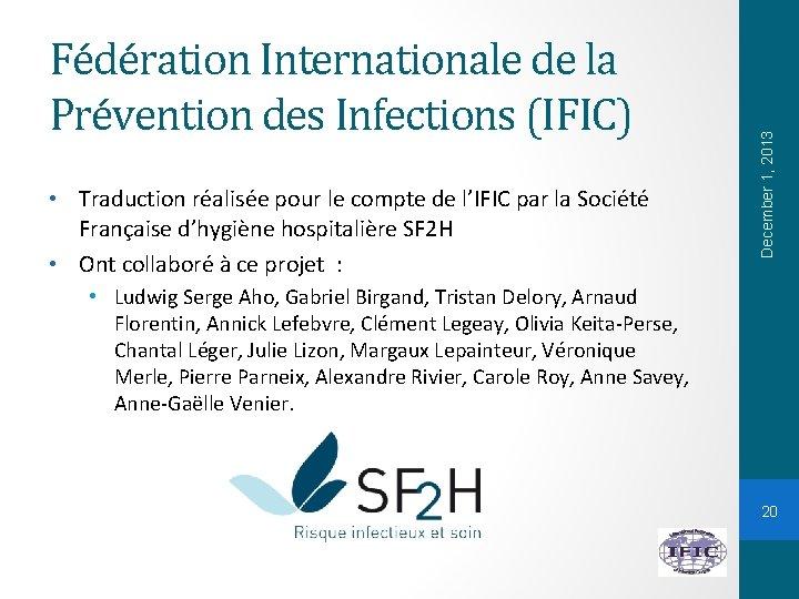 • Traduction réalisée pour le compte de l'IFIC par la Société Française d'hygiène