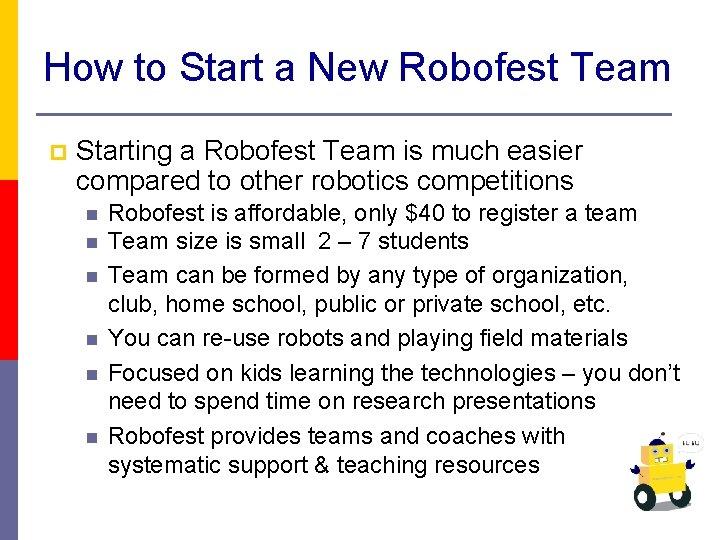 How to Start a New Robofest Team p Starting a Robofest Team is much