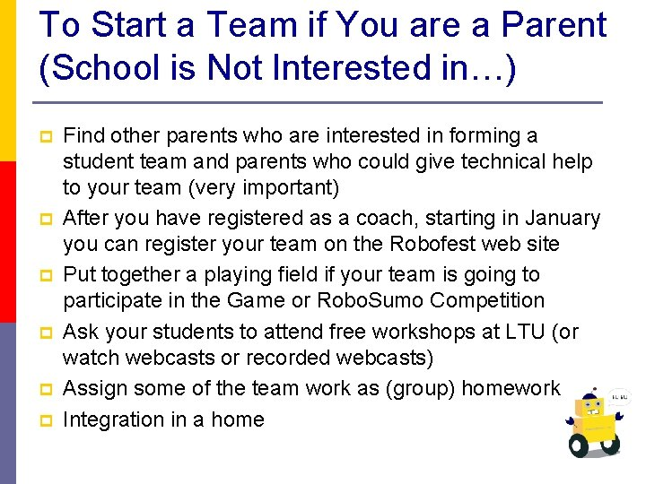 To Start a Team if You are a Parent (School is Not Interested in…)
