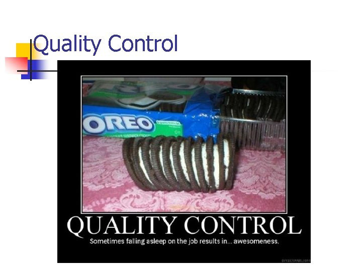 Quality Control © Wiley 2007