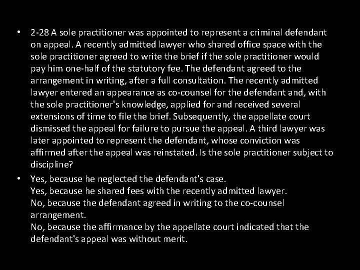 • 2 -28 A sole practitioner was appointed to represent a criminal defendant
