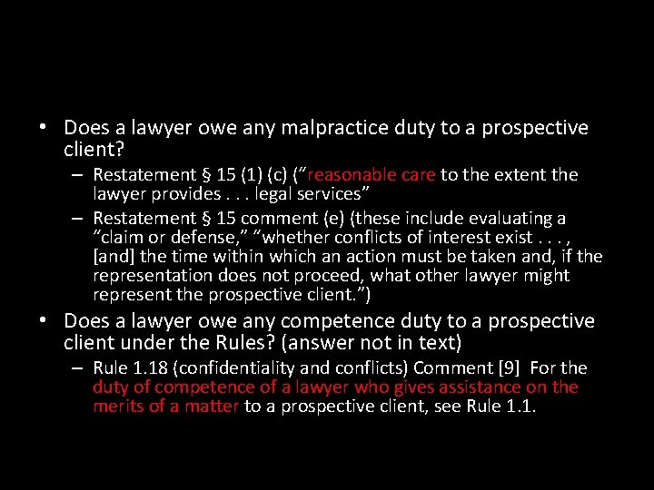• Does a lawyer owe any malpractice duty to a prospective client? –