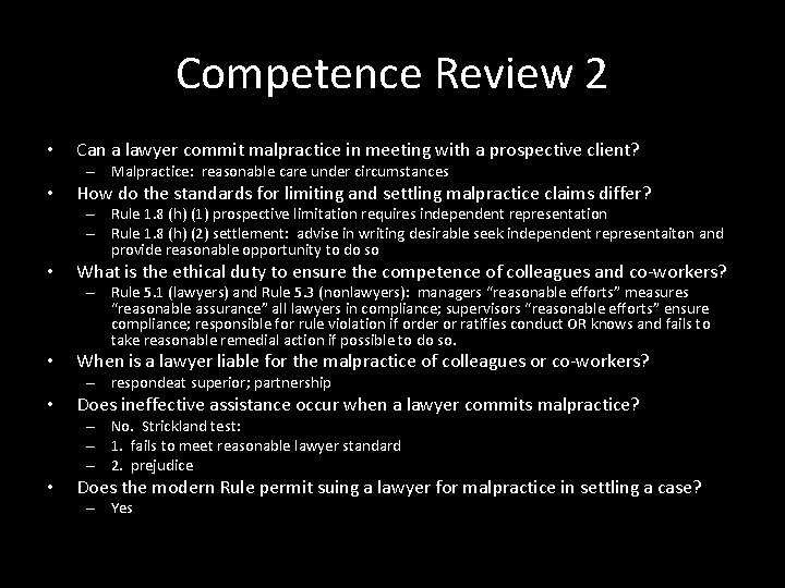 Competence Review 2 • Can a lawyer commit malpractice in meeting with a prospective