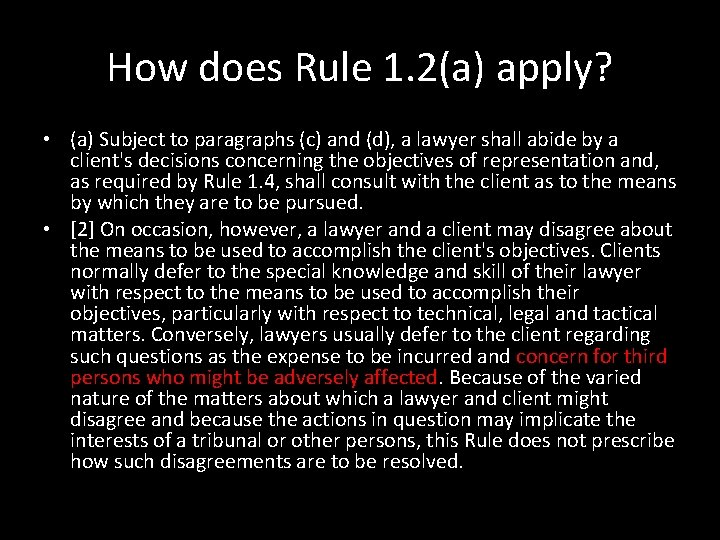 How does Rule 1. 2(a) apply? • (a) Subject to paragraphs (c) and (d),