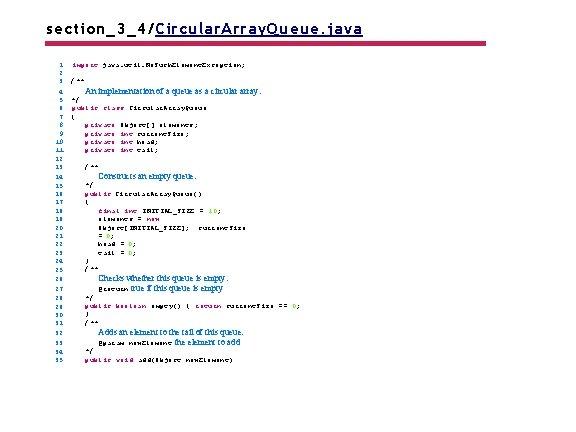 section_3_4/Circular. Array. Queue. java 1 2 3 4 5 6 7 8 9 10