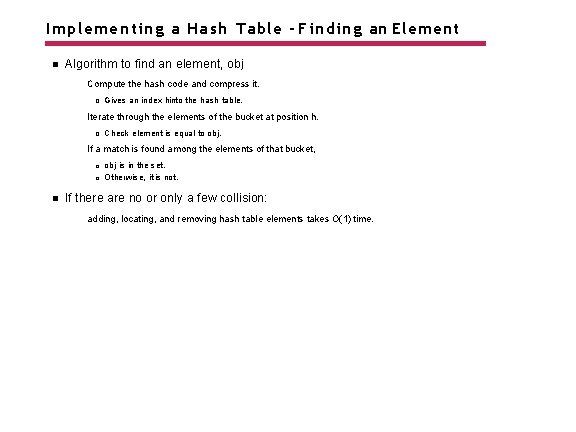 Implementing a Hash Table - Finding an Element Algorithm to find an element, obj