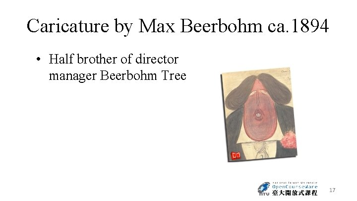 Caricature by Max Beerbohm ca. 1894 • Half brother of director manager Beerbohm Tree