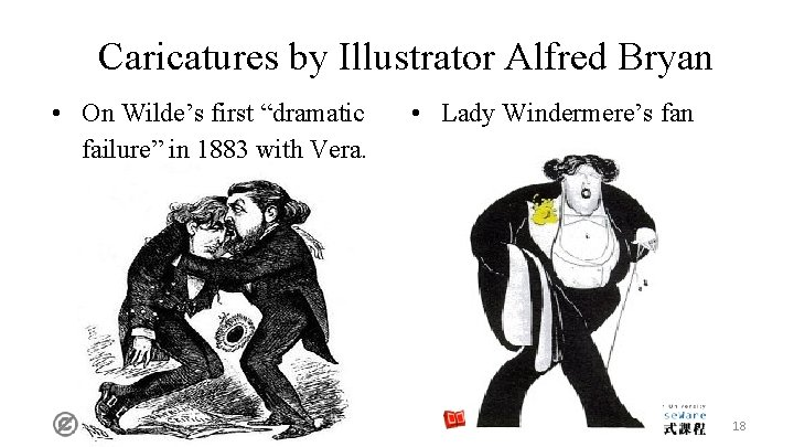 """Caricatures by Illustrator Alfred Bryan • On Wilde's first """"dramatic failure"""" in 1883 with"""