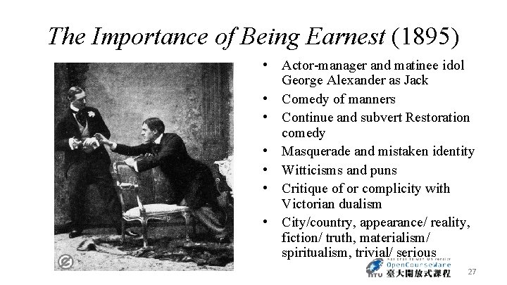 The Importance of Being Earnest (1895) • Actor-manager and matinee idol George Alexander as