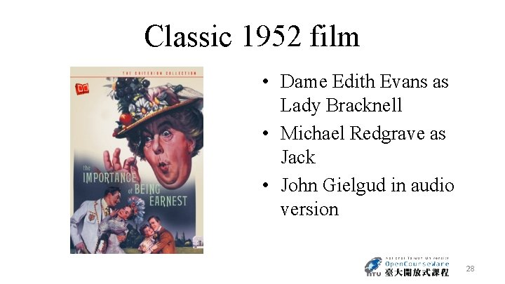 Classic 1952 film • Dame Edith Evans as Lady Bracknell • Michael Redgrave as