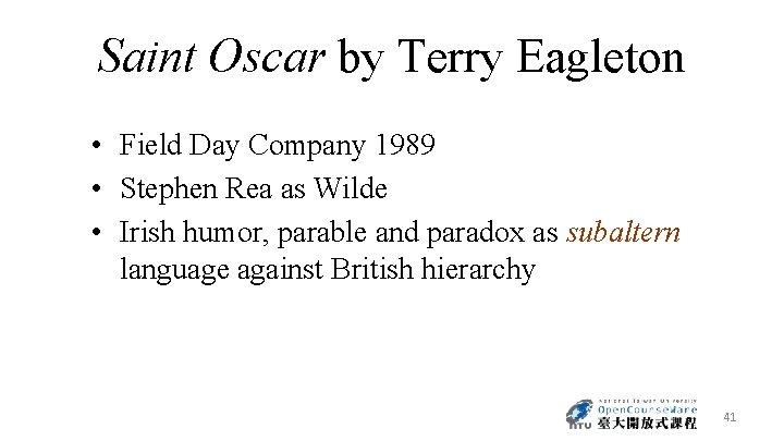 Saint Oscar by Terry Eagleton • Field Day Company 1989 • Stephen Rea as