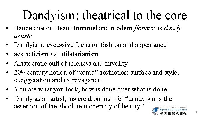 Dandyism: theatrical to the core • Baudelaire on Beau Brummel and modern flaneur as
