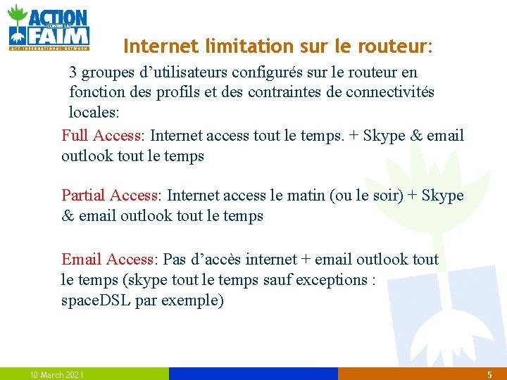 Internet limitation sur le routeur: 3 groupes d'utilisateurs configurés sur le routeur en fonction