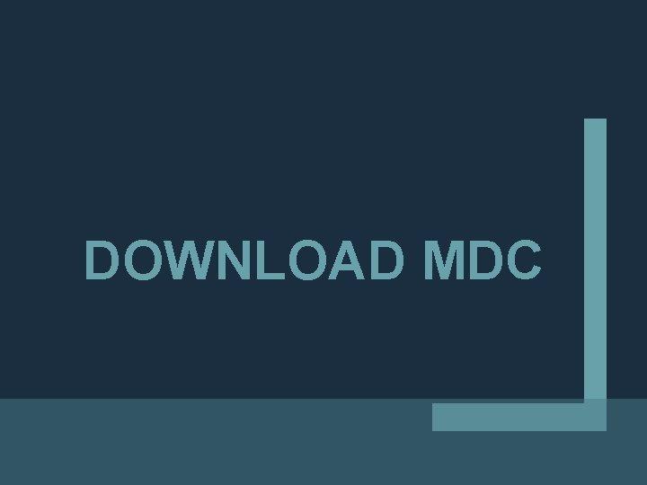 DOWNLOAD MDC