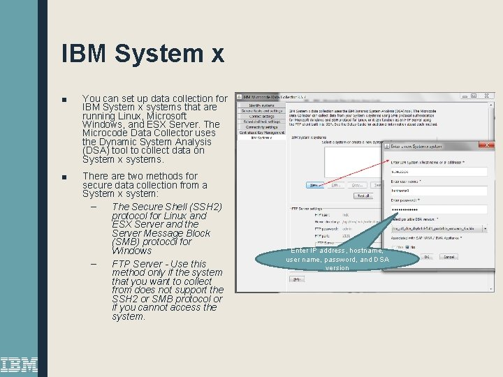 IBM System x ■ You can set up data collection for IBM System x