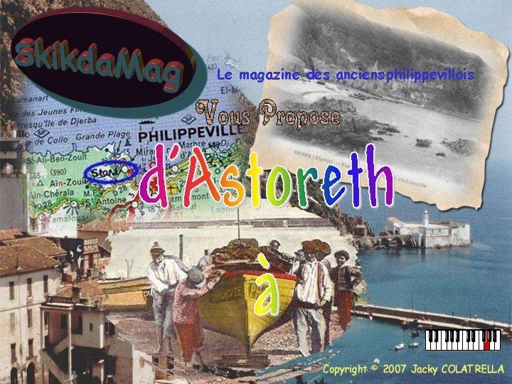 Le magazine des anciens philippevillois
