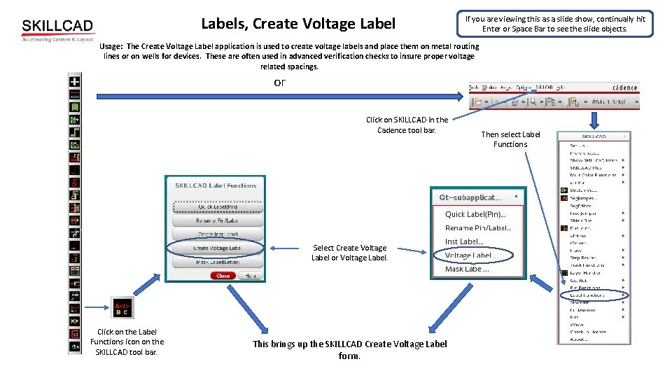 Labels, Create Voltage Label If you are viewing this as a slide show, continually