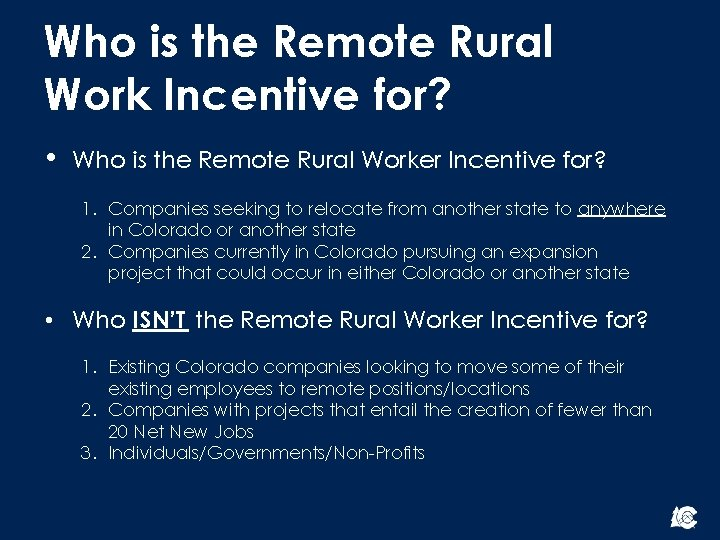 Who is the Remote Rural Work Incentive for? • Who is the Remote Rural