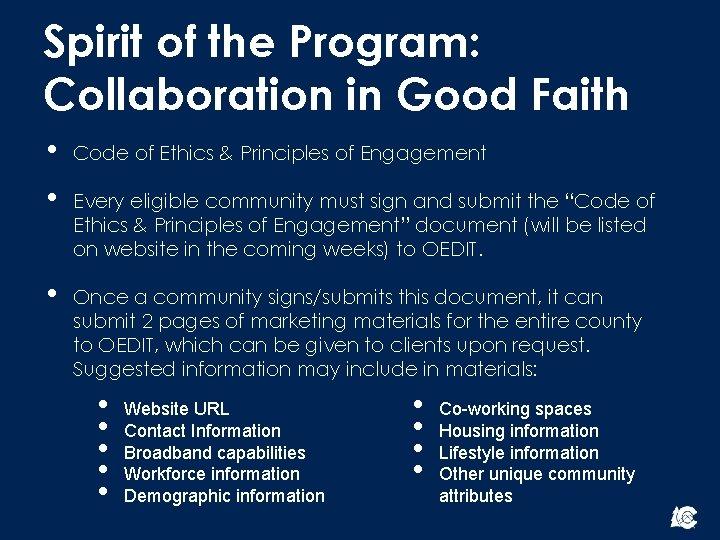 Spirit of the Program: Collaboration in Good Faith • • Code of Ethics &