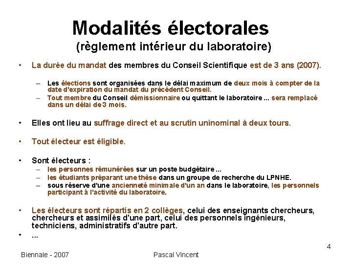 Modalités électorales (règlement intérieur du laboratoire) • La durée du mandat des membres du