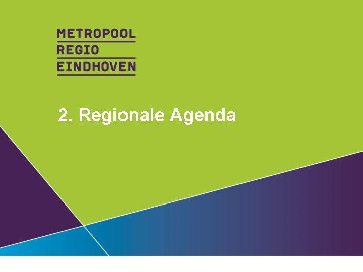 2. Regionale Agenda