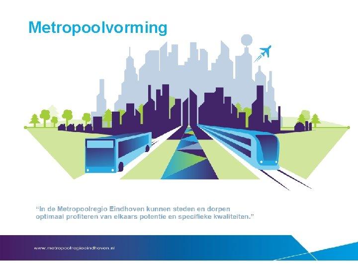 Metropoolvorming