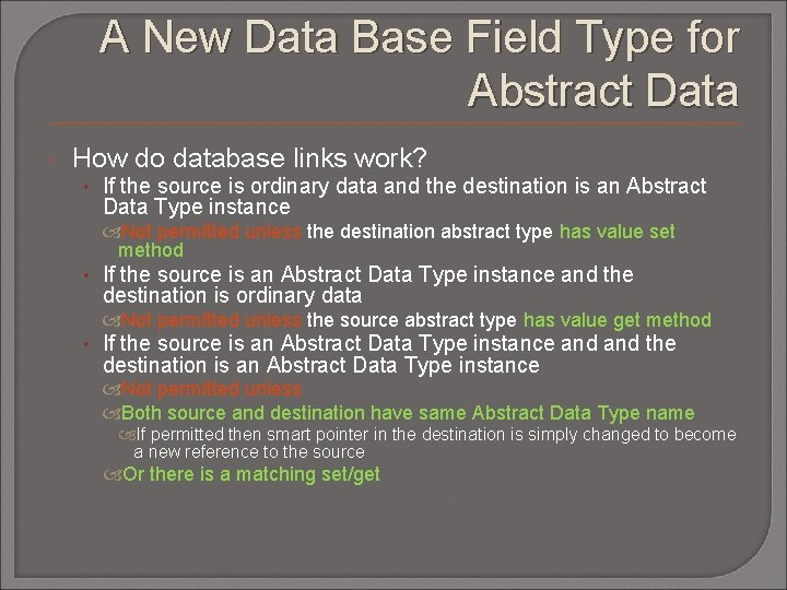 A New Data Base Field Type for Abstract Data How do database links work?