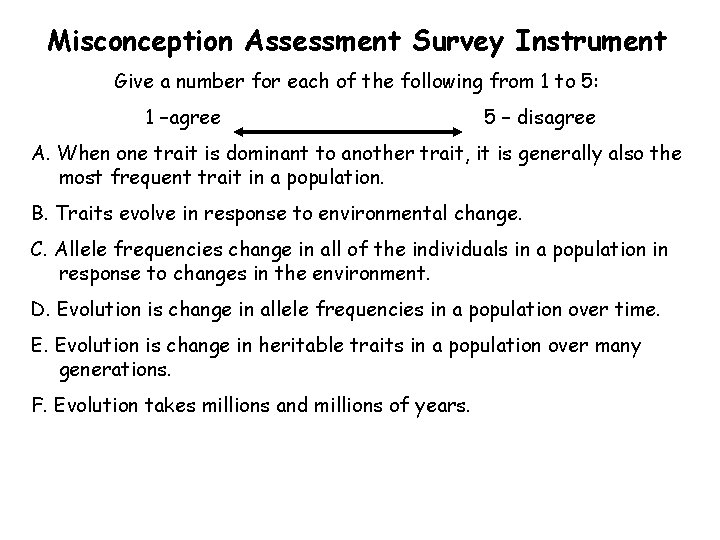 Misconception Assessment Survey Instrument Give a number for each of the following from 1